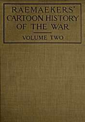 Raemaekers' Cartoon History of the War, Volume 2 The Second Twelve Months of War