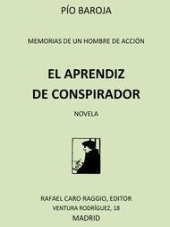 Memorias de un hombre de acción: #1 El aprendiz de conspirador