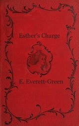 Esther's Charge A Story for Girls