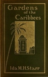 Gardens of the Caribbees, v. 1/2 Sketches of a Cruise to the West Indies and the Spanish Main