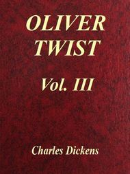 Oliver Twist, Vol. III (of 3)