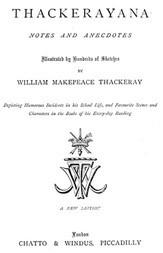 Thackerayana Notes and Anecdotes