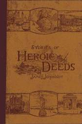 Stories of Heroic Deeds for Boys and Girls Historical Series - Book II