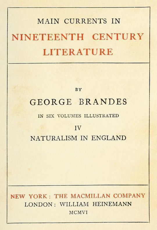 Main Currents in Nineteenth Century Literature - 4. Naturalism in England
