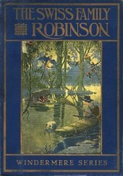 The Swiss Family Robinson; or, Adventures on a Desert Island