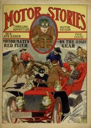 Motor Matt's Red Flyer, or, On the High Gear Motor Stories Thrilling Adventure Motor Fiction No. 6, April 3, 1909