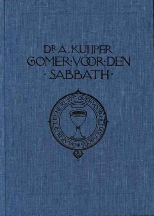 Gomer voor den sabbath; meditatiën over en voor de sabbath