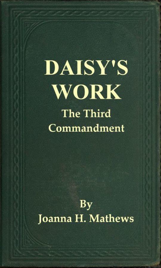 Daisy's Work The Third Commandment
