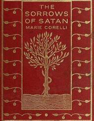 The Sorrows of Satan or, The Strange Experience of One Geoffrey Tempest, Millionaire, A Romance