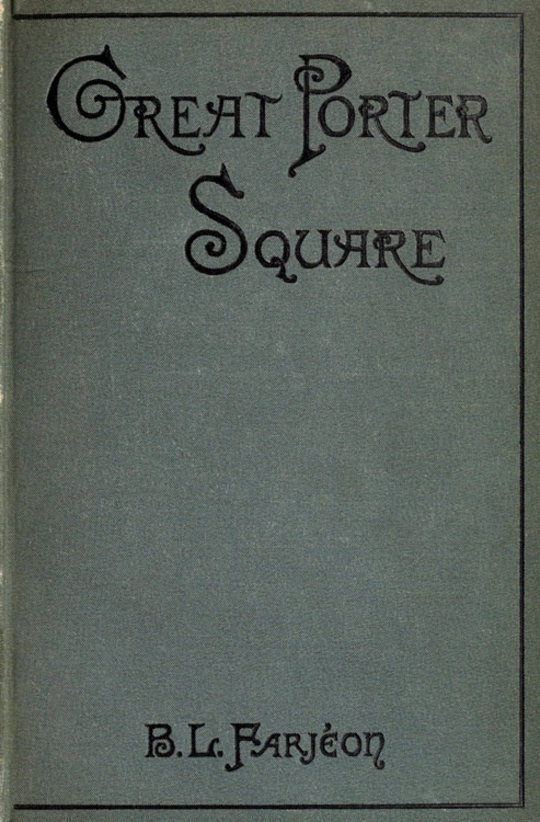 Great Porter Square: A Mystery. v. 2