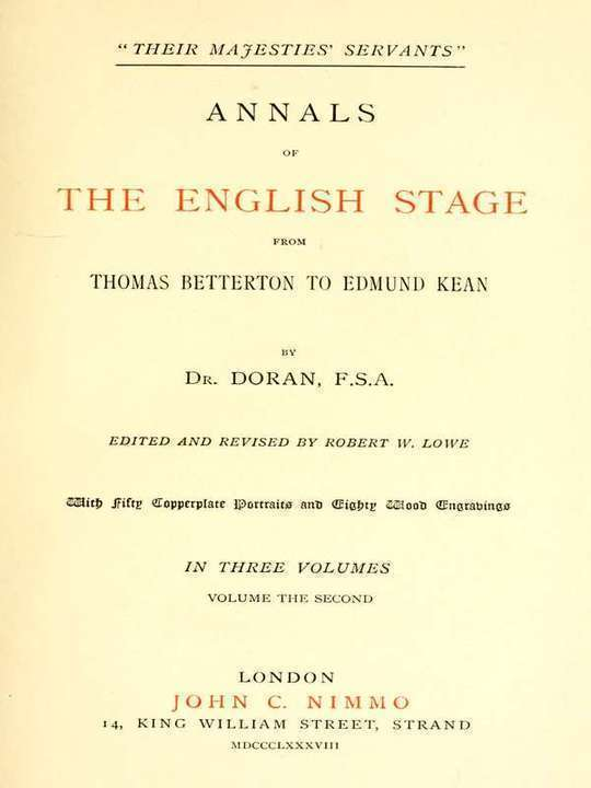 """""""Their Majesties' Servants."""" Annals of the English Stage (Volume 2 of 3)"""