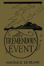 The Tremendous Event