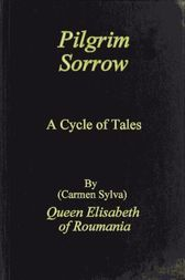 Pilgrim Sorrow A Cycle of Tales