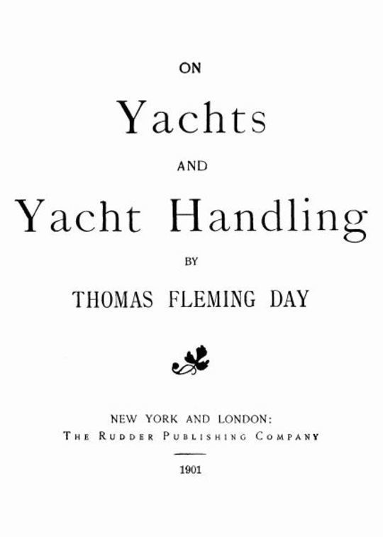 On Yachts and Yacht Handling