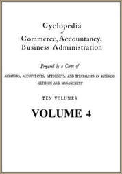 Cyclopedia of Commerce, Accountancy, Business Administration, v. 4