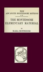 Montessori Elementary Materials The Advanced Montessori Method