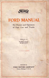 Ford Manual (1919) For Owners and Operators of Ford Cars and Trucks