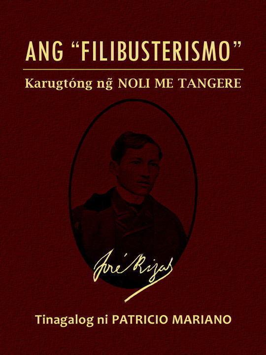 """Ang """"Filibusterismo"""" (Karugtóng ng Noli Me Tangere)"""
