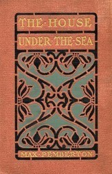 The House Under the Sea: A Romance