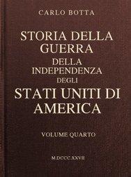 Storia della Guerra della Independenza degli Stati Uniti di America, vol. 4