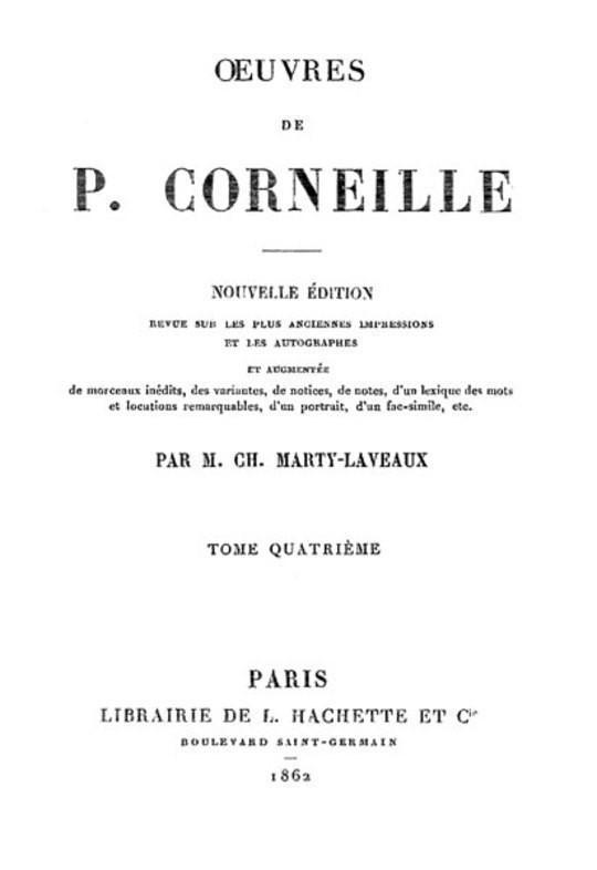 Œuvres de P. Corneille, Tome 04