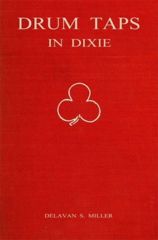 Drum Taps in Dixie Memories of a Drummer Boy, 1861-1865