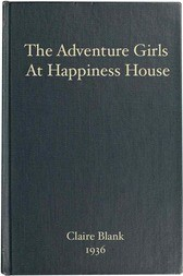 The Adventure Girls at Happiness House