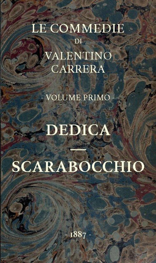 Dedica - Scarabocchio Le Commedie, vol. 1