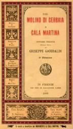 Dal molino di Cerbaia a Cala Martina Notizie inedite sulla vita di Giuseppe Garibaldi