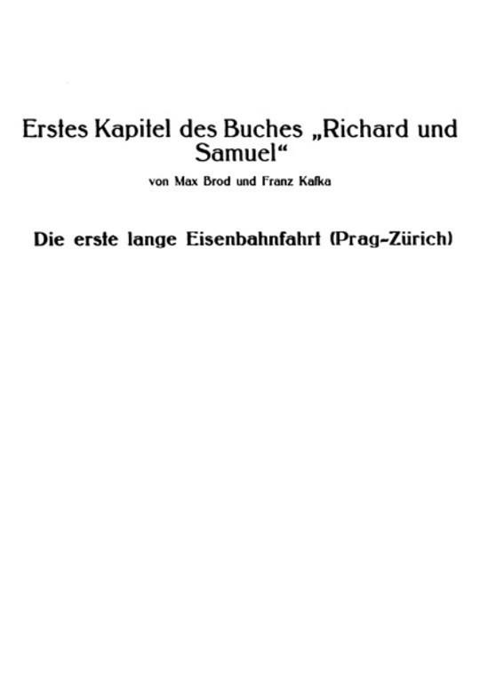 """Erstes Kapitel des Buches """"Richard und Samuel"""" Die erste lange Eisenbahnfahrt (Prag-Zürich)"""