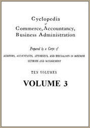 Cyclopedia of Commerce, Accountancy, Business Administration, v. 3