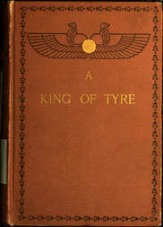 A King of Tyre A Tale of the Times of Ezra and Nehemiah