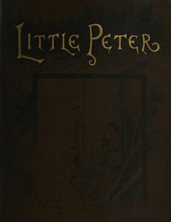 Little Peter: A Christmas Morality for Children of any Age