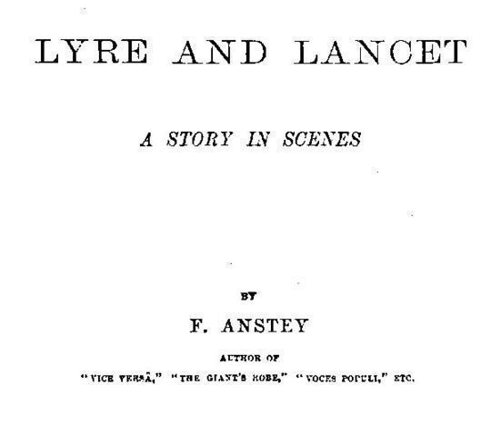 Lyre and Lancet A Story in Scenes