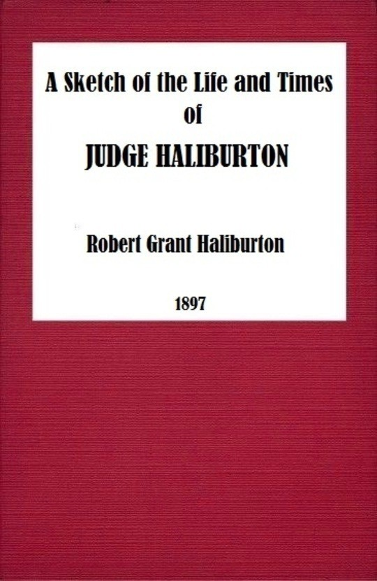 A Sketch in the Life and Times of Judge Haliburton