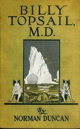 Billy Topsail, M.D. A Tale of Adventure With Doctor Luke of the Labrador