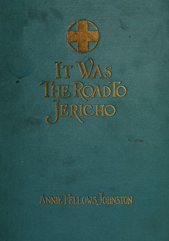 It Was the Road to Jericho