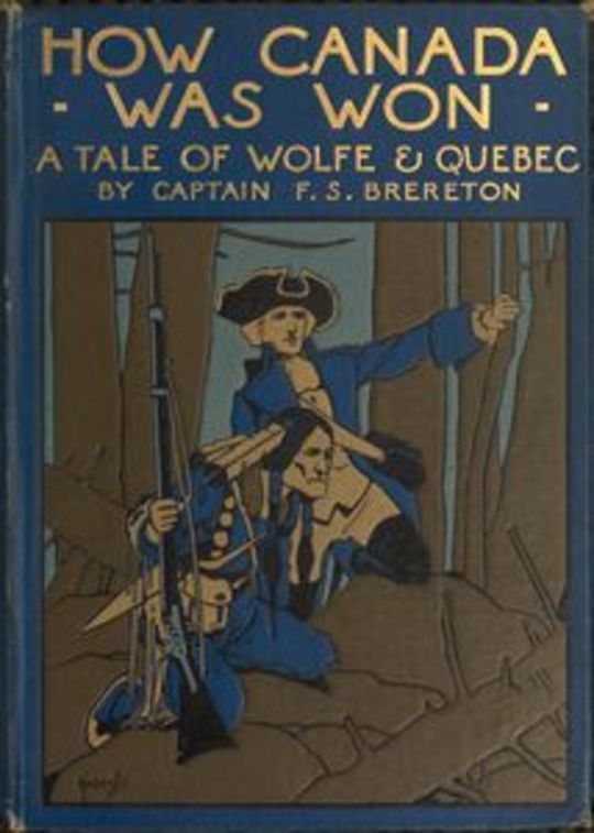 How Canada was Won: A Tale of Wolfe and Quebec