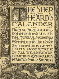 The Shepheard's Calender Twelve Aeglogues Proportional to the Twelve Monethes