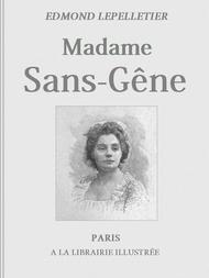 Madame Sans-Gêne, Tome I Roman tiré de la Pièce de Mm. Victorien Sardou et Émile Moreau