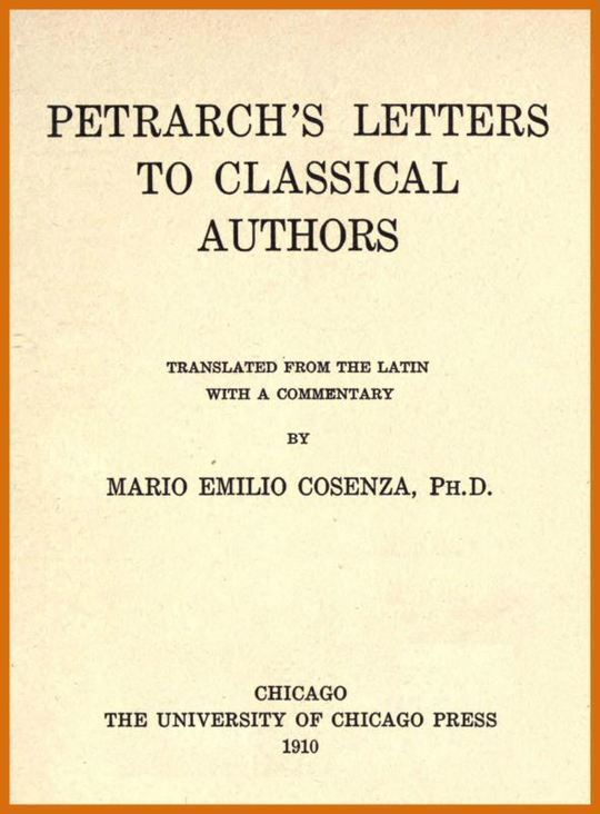 Petrarch's Letters to Classical Authors