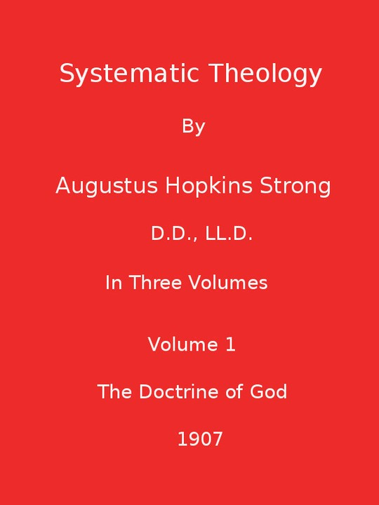Systematic Theology (Volume 1 of 3)