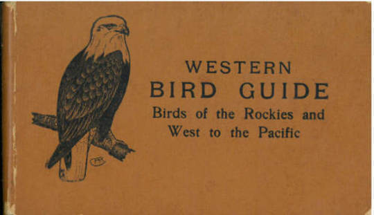 Western Bird Guide Birds of the Rockies and West to the Pacific