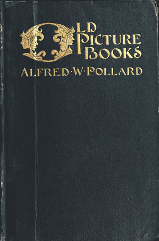 Old Picture Books With other Essays on Bookish Subjects