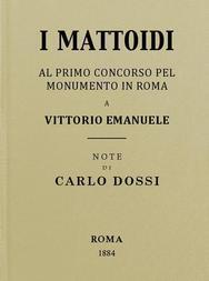 I mattoidi al primo concorso pel monumento in Roma a Vittorio Emanuele