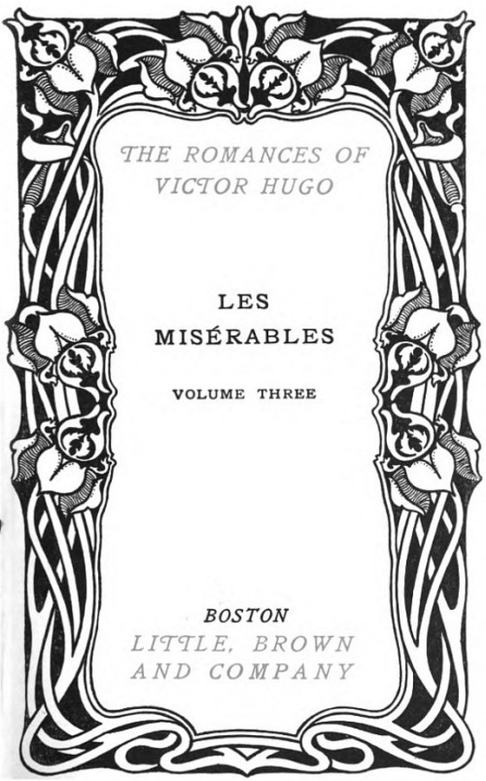Les Misérables, v. 3-5 Fantine - Cosette - Marius - The Idyll and the Epic - Jean Valjean