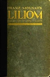 Liliom A Legend in Seven Scenes and a Prologue