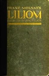 Liliom A Legend in Seven Scenes and a Prologue