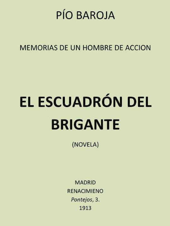 Memorias de un Hombre de Acción: #2 El Escuadrón del Brigante