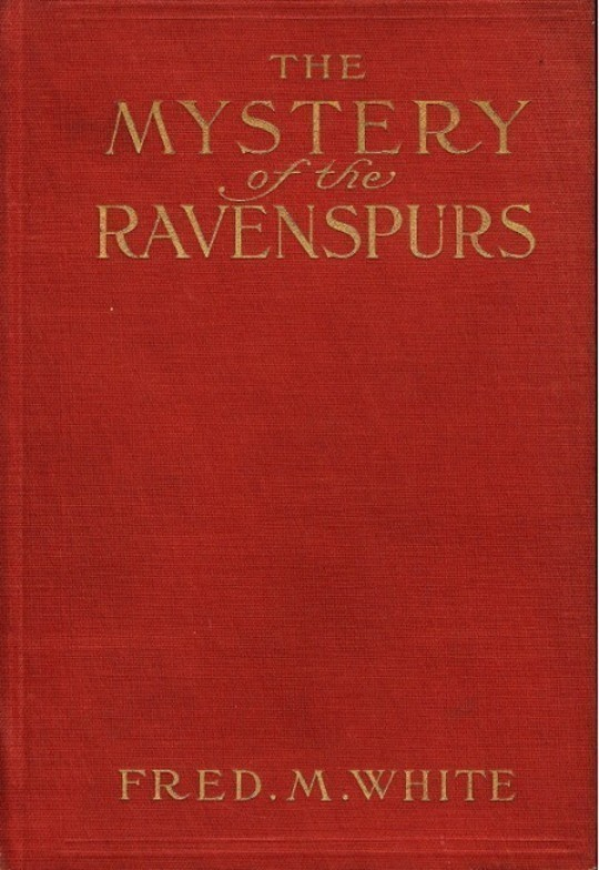 The Mystery of the Ravenspurs A Romance and Detective Story of Thibet and England